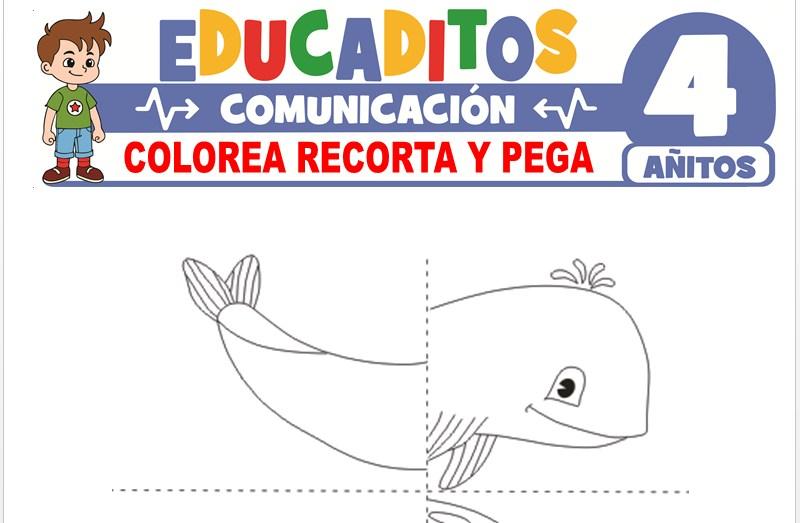 Colorea, Recorta y Pega para Niños de 4 Años