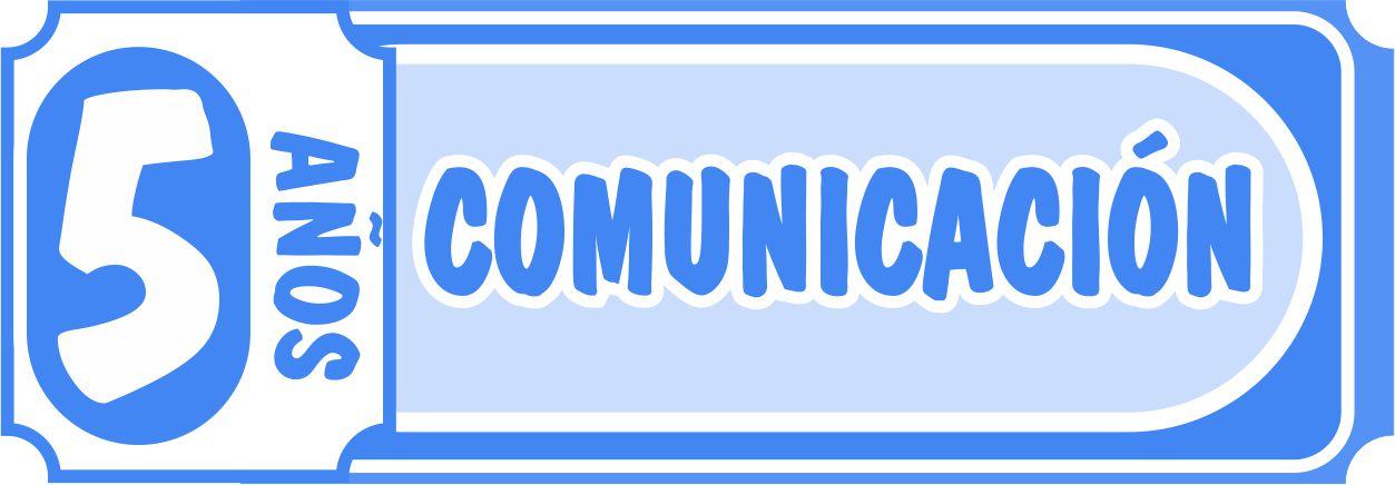 Comunicación 5 años