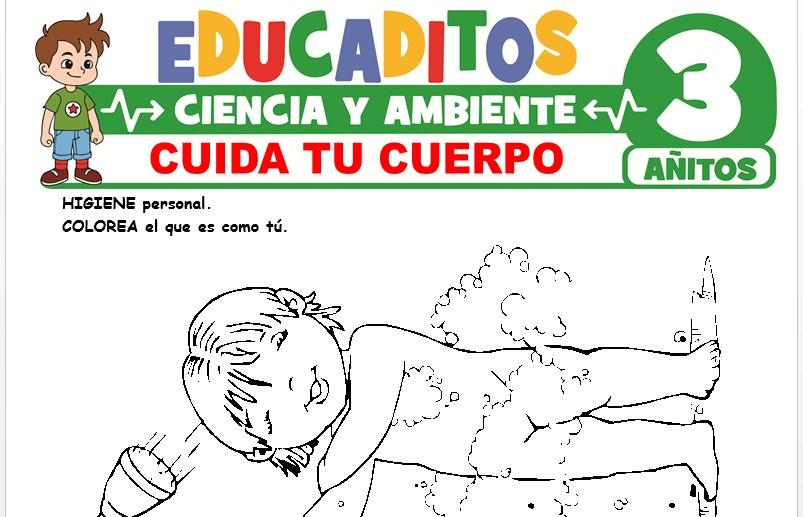 Cuida tu Cuerpo para Niños de 3 Años