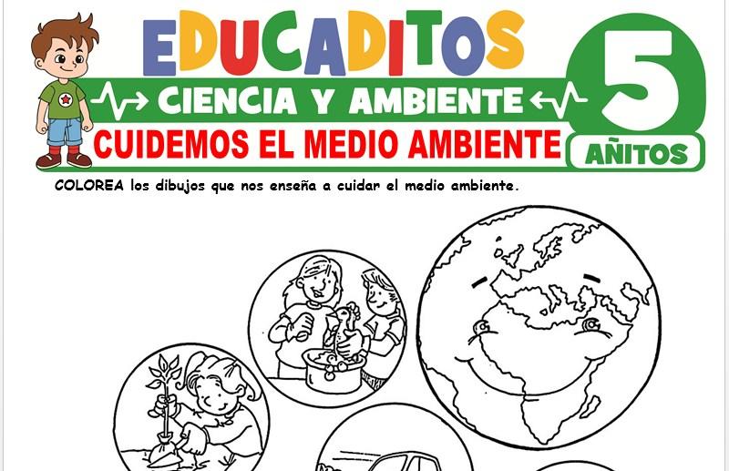 Cuidemos el Medio Ambiente para Niños de 5 Años