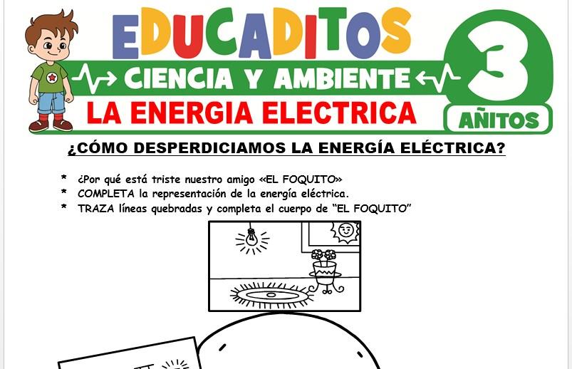 La Energía Eléctrica para Niños de 3 Años