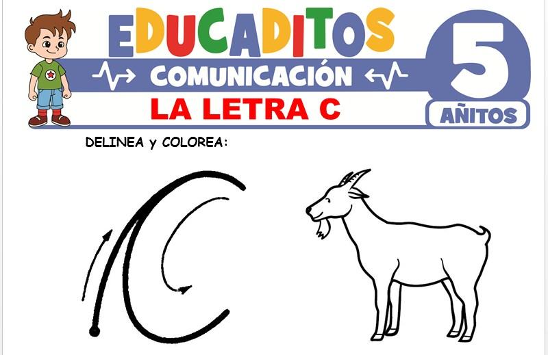 La Letra C para Niños de 5 Años
