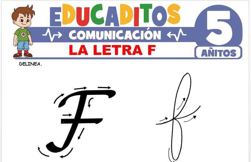 La Letra F para Niños de 5 Años