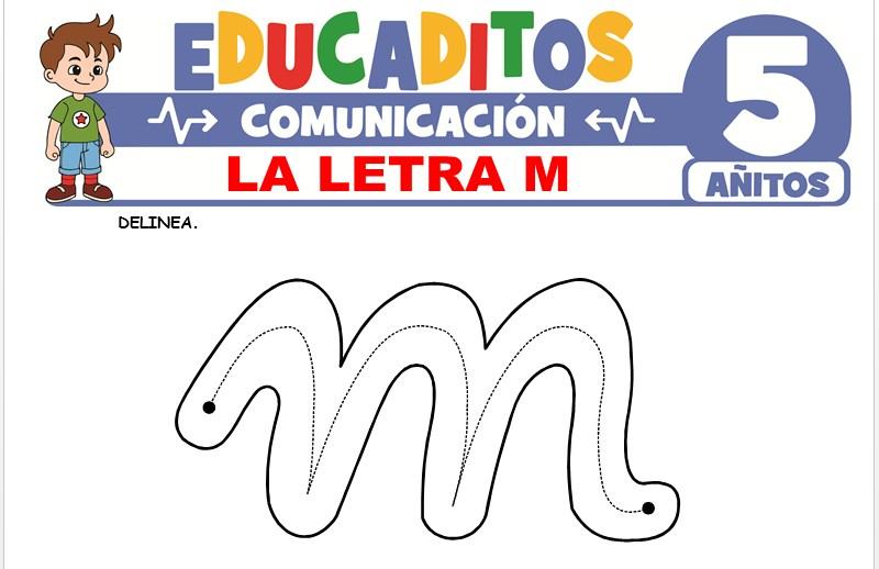 La Letra M para Niños de 5 Años