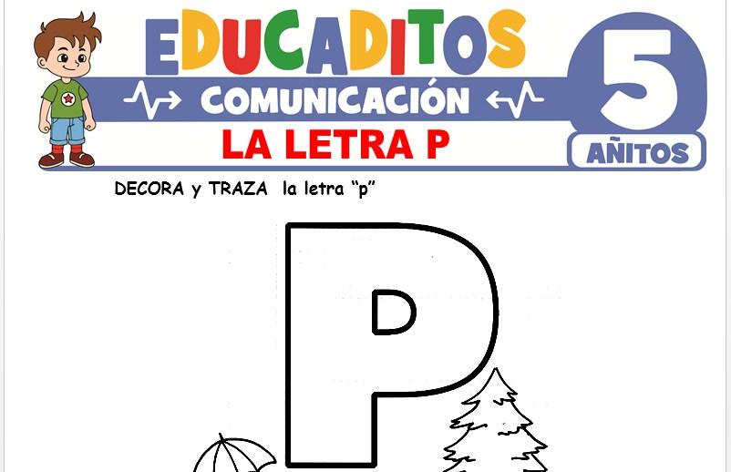 La Letra P para Niños de 5 Años