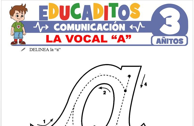 La Vocal A para Niños de 3 Años