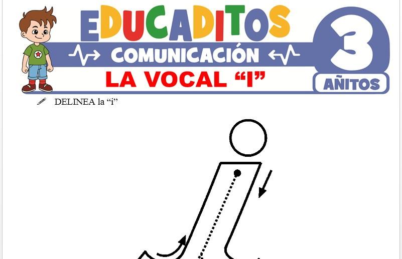 La Vocal I para Niños de 3 Años