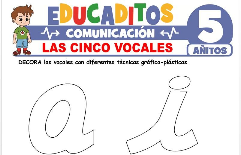 Las Cinco Vocales para Niños de 5 Años