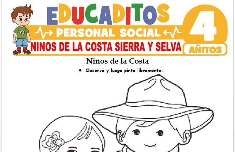 Niños de la Costa, Sierra y Selva para Niños de 4 Años