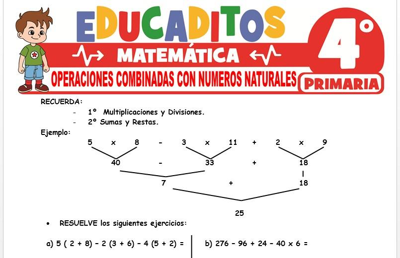 Ficha de Operaciones Combinadas con Números Naturales para Cuarto Grado de Primaria