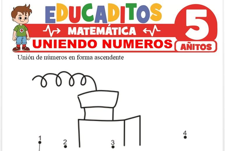 Uniendo Números para Niños de 5 Años